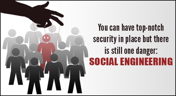 How to Stop Your Business Becoming a Victim of Social Engineering